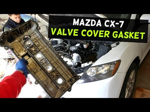 MAZDA CX-7 CX7 2.3 VALVE COVER GASKET REPLACEMENT REMOVAL | VALVE COVER REMOVAL