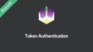 Retrofit Tutorial — Token Authentication