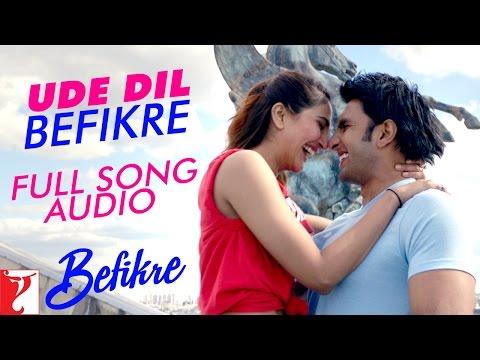 Ude Dil Befikre - Full Song Audio   Befikre   Benny Dayal   Vishal and Shekhar