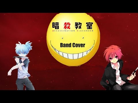 Assassination Classroom OP - Seishun Satsubatsu-ron Band Cover