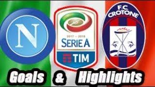Napoli vs Crotone - Goals & Highlights Calcio Série A