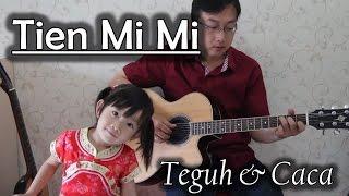 Tien Mi Mi (Fingerstyle Cover)