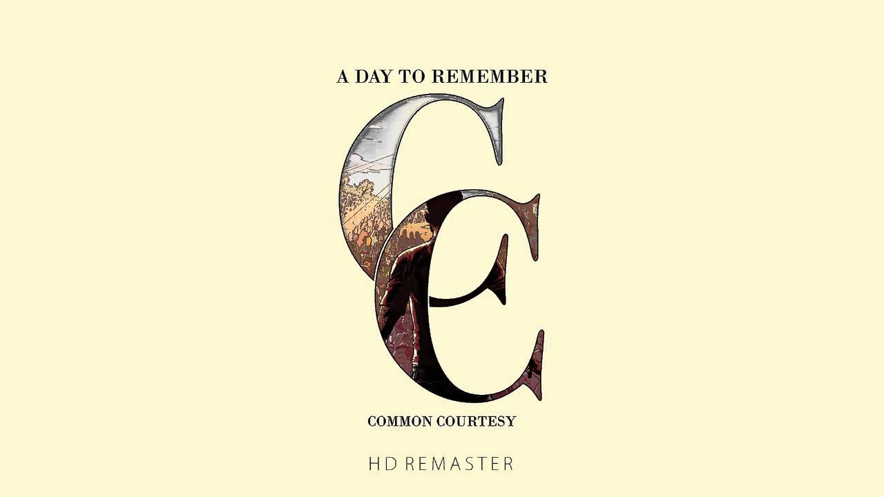 A Day To Remember- Common Courtesy [Full Album] [HD ... A Day To Remember All I Want Album Cover