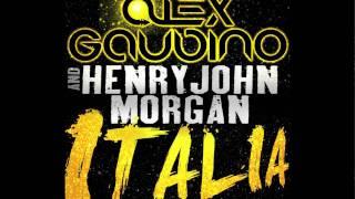 Alex Gaudino & Henry John Morgan - Italia (Cover Art)