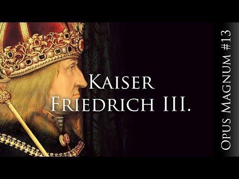 Kaiser Friedrich III. - OPUS MAGNUM #13