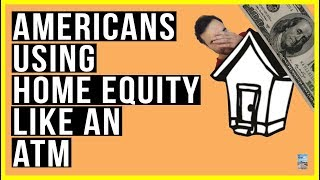 Interest Rates FIASCO Will DESTROY Debt Burdened Americans! U.S. Homes Become ATM's!