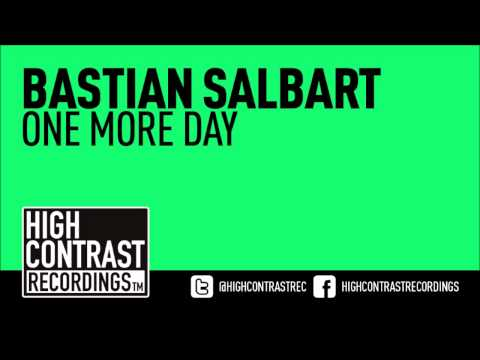 Bastian Salbart - One More Day [High Contrast Recordings]