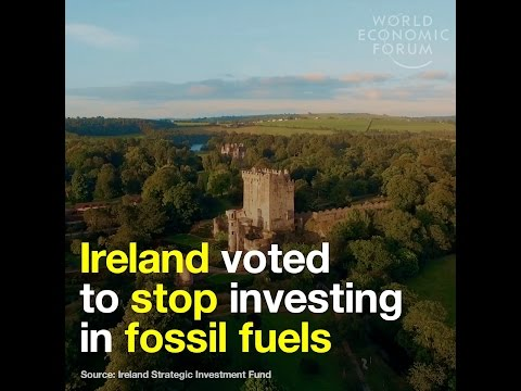 Ireland voted to stop investing in fossil fuels