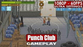 Punch Club gameplay PC HD [1080p/60fps]