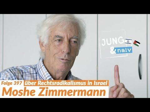 Moshe Zimmermann über Rechtsradikalismus in Israel - Jung & Naiv: Folge 397