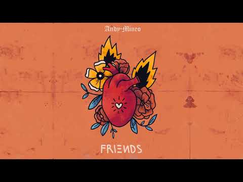 Andy Mineo - Friends