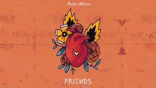 Friends - Andy Mineo