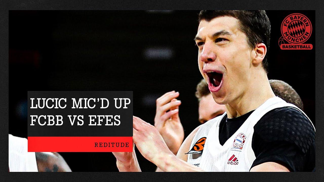 Vladimir Lucic Mic'd Up vs Efes   EuroLeague   FC Bayern Basketball vs Anadolu Efes Istanbul