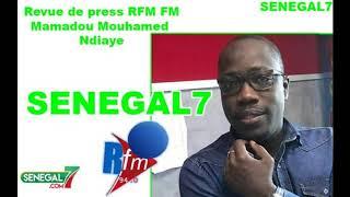 Revue de presse Rfm du Samedi 27 juillet 2019 avec Mouhamed Alimou Bâ