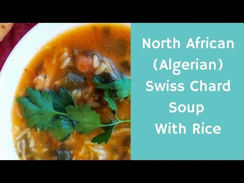 Swiss Chard Soup With Rice Recipe    Selq Bel Roz (North African Cuisine)