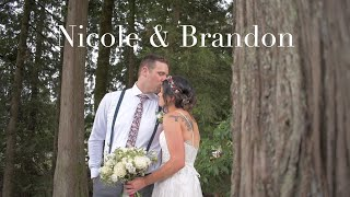Nicole and Brandon | Wedding Video