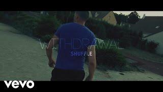 SHUFFLE - Withdrawal