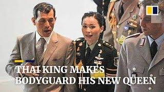 thai-king-makes-bodyguard-his-new-queen