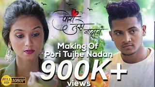 Pori Tujhe Nadan (BTS) Official Video   Prashant Nakti   DJ NESH   BOB   Sanjana Pandit   Sonali