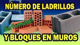 Como calcular el número de ladrillos y bloques de concreto (hormigón) en muros