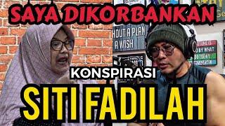 SITI FADILAH, SEBUAH KONSPIRASI - (EXCLUSIVE)
