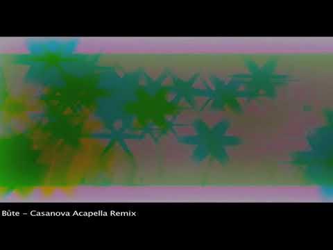 Casanova- Set Trippin' (Bůte Acapella remix)