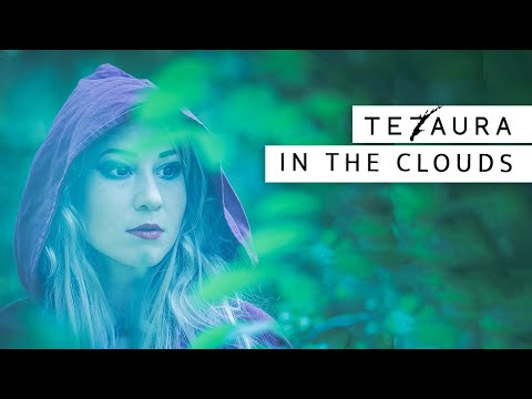 preview Tezaura - In the Clouds from youtube