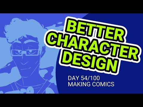 Simple Tips for Better Character Design  - 100 Days of Making Comics - DAY 54