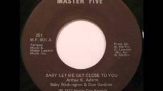 SOUL: Baby Washington & Don Gardner - Baby Let Me Get Close To You (Sample)