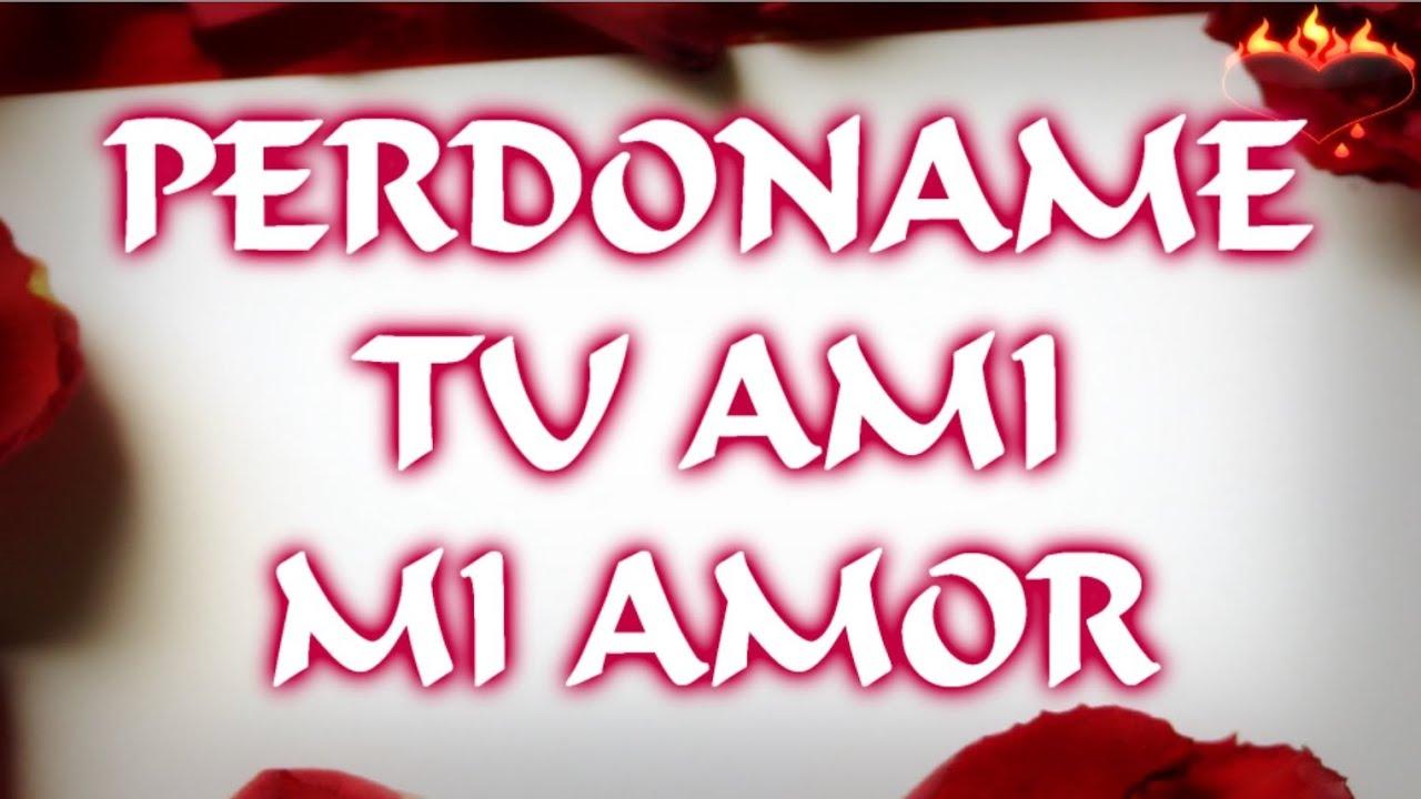 Perdoname Perdon Imagenes De Amor: Perdoname Tu Ami Mi Amor, Historias De Amor Para