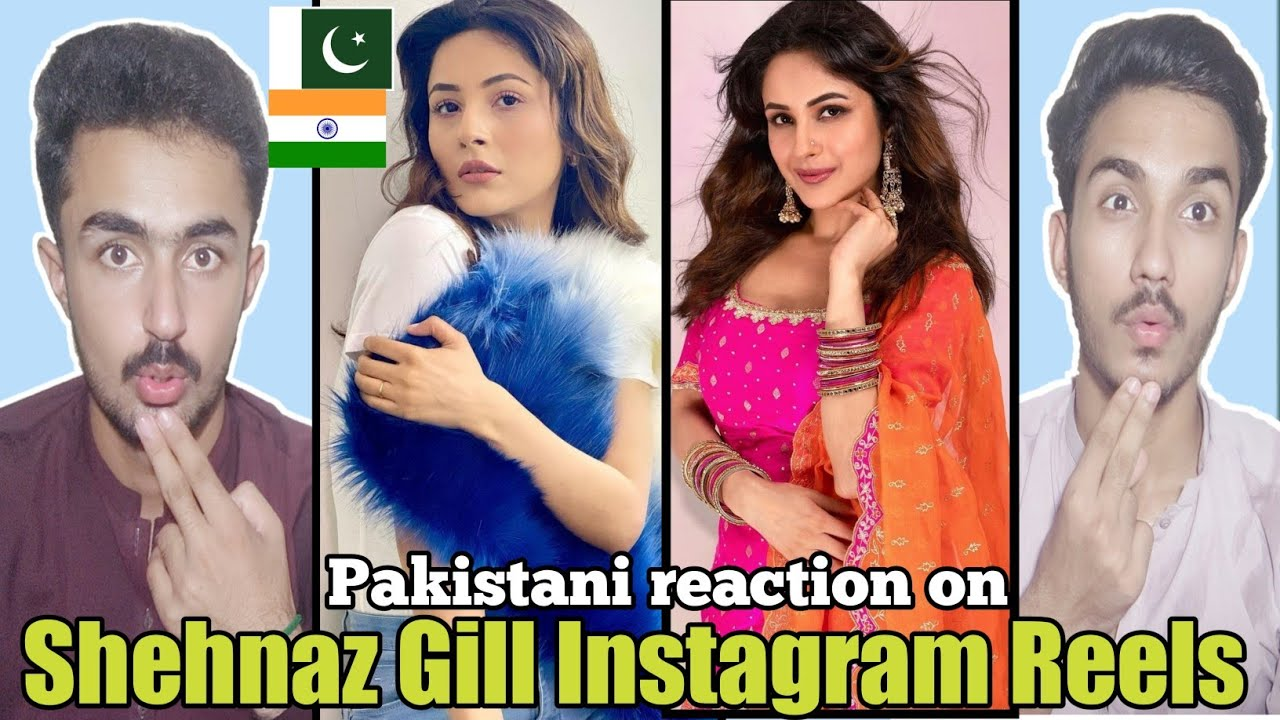 Download Pakistani reaction on Shehnaz Gill Latest Instagram Reels | PsycoooBoys