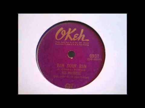 BIG MAYBELLE - RAIN DOWN RAIN (OKEH)