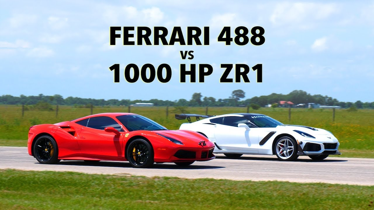 660 Hp Ferrari 488 Gtb Vs 1000 Hp Hennessey Zr1 Corvette Roll Race Comparison Youtube