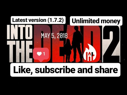 How to download into the dead 2 unlimited money