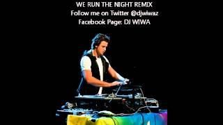Havana Brown - We Run the Night (Dj Wiwa Remix)