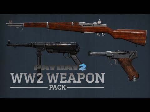 [Payday 2] Aldstone's Heritage - WWII Weapon Pack