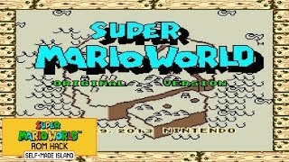 Super Mario World Original Version (2013) | Super Mario World Hack