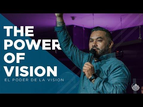The power of vision // El poder de la vision
