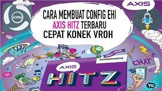 cara membuat config AXIS HITZ 3GB terbaru cepak konek wuz