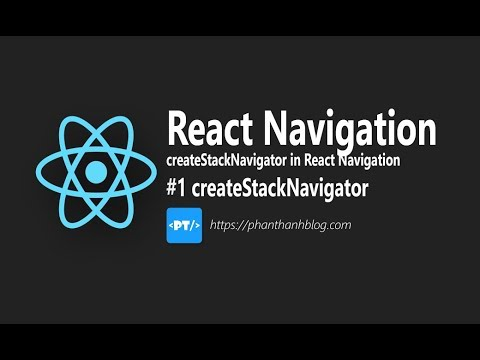 createStackNavigator - React Navigation v2 Example - React Native