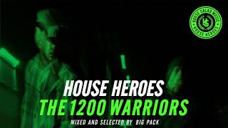 House Heroes - The 1200 Warriors