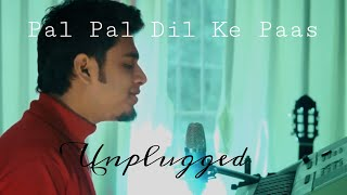 Pal Pal Dil Ke Paas (Unplugged piano cover) - Wajah Tum Ho  | Raj Barman | Blackmail