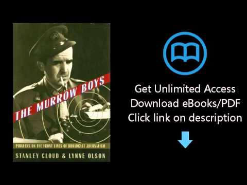 Download The Murrow Boys: Pioneers in the Front Lines of Broadcast Journalism PDF