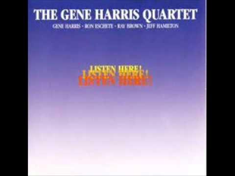 Gene Harris Quartet - Listen Here.