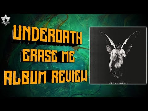 Underoath - Erase Me Album Review!