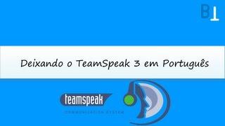 Como deixar o TeamSpeak 3 em português