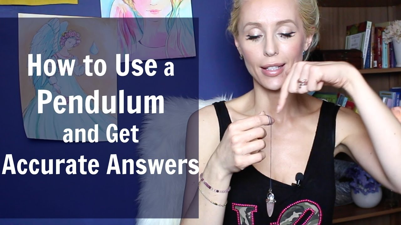 How To Use A PENDULUM And Get Accurate Answers