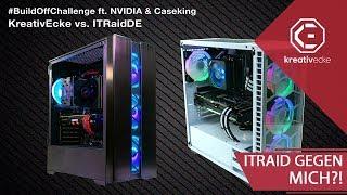 ICH TRETE GEGEN ITRaidDE an in der NVIDIA #BuildOffChallenge + Fettes Gewinnspiel (1500 € Gaming PC)