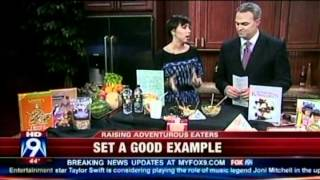 Raising Adventurous Eaters - Part 2 (June 2012 on FOX 9)