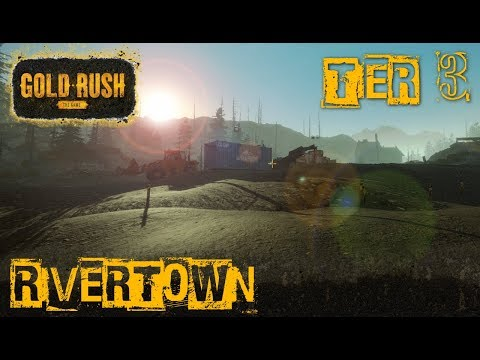 RIVERTOWN CLAIM | TIER 3 MINING | GOLD RUSH: THE GAME